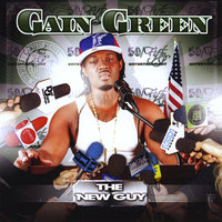 The New Guy — Gain Green