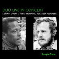 Duo Live in Concert — Niels-Henning Ørsted Pedersen, Kenny Drew, Kenny Drew & Niels-Henning Ørsted Pedersen