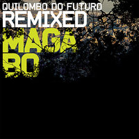 Quilombo do Futuro Remixed — Stereotyp, Marcelo Yuka, Frikstailers, Subatomic Sound System, Jahdan Blakkamoore, BNegão