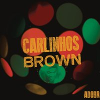 Adobró — Carlinhos Brown