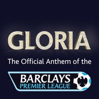 Barclays Premier League Anthem: Gloria — Brammer, Darlow & Lowe