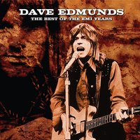 The Best Of The EMI Years — Dave Edmunds