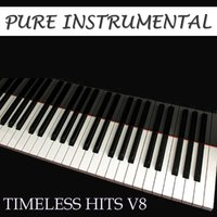 Pure Instrumental: Timeless Hits, Vol. 8 — Twilight Trio