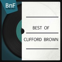 Best of Clifford Brown — Clifford Brown