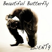 Beautiful Butterfly — 6went9
