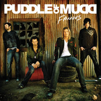 Famous — Puddle Of Mudd