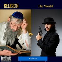 Religion vs. the World — Kayman