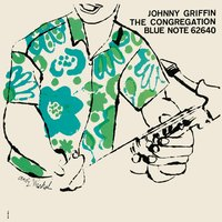 The Congregation — Johnny Griffin