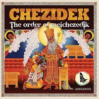 The Order of Melchezidek — Chezidek