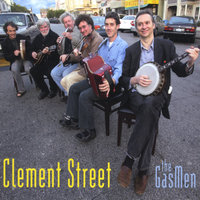Clement Street — The Gas Men