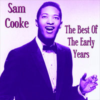 The Best of The Early Years — Sam Cooke