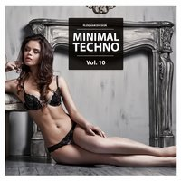 Minimal Techno, Vol. 10 — сборник