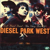 Left Hand Band - The Very Best Of Diesel Park West — Diesel Park West