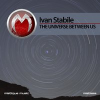 The Universe Between Us — Ivan Stabile
