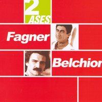 Dois Ases — Belchior, Fagner, Tonico & Tinoco, Fagner and Belchior, Fagner e Belchior