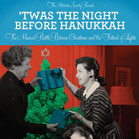'Twas the Night Before Hanukkah: The Musical Battle Between Christmas and the Festival of Lights — сборник