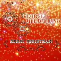 Merry Christmas — George Melachrino & His Orchestra