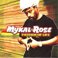 Passion Of Life — Mykal Rose
