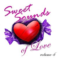 Sweet Sounds of Love Volume 4 — сборник
