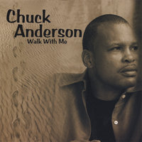 Walk With Me — Chuck Anderson