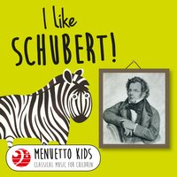 I Like Schubert! — Франц Шуберт