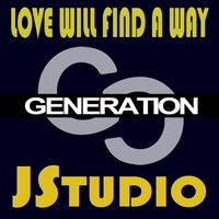 Love Will Find A Way — Jstudio