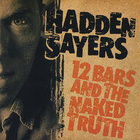 12 Bars and the Naked Truth — Hadden Sayers
