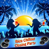 Ibiza Chillout Closing Party — сборник