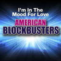 I'm in the Mood for Love: American Blockbusters — Ella Fitzgerald