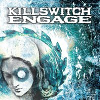 Killswitch Engage — Killswitch Engage