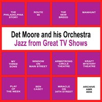 Jazz from Great Tv Shows (Sex and Sax) — Det Moor and His Orchestra & Spencer Ross