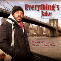 Everything's Jake — CHRISTOPHER NORTH