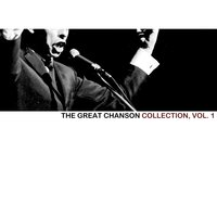 The Great Chanson Collection, Vol. 1 — сборник
