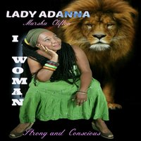 I Woman / Strong and Conscious — Lady Adanna