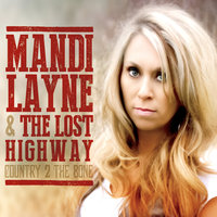 Country 2 the Bone — Mandi Layne & The Lost Highway