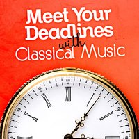 Meet Your Deadlines with Classical Music — сборник