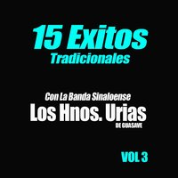 15 Exitos Tradicionales, Vol. 3 — Banda Hermanos Urias