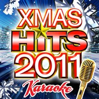 Xmas Hits 2011 - Karaoke Version — Future Holiday Hitmakers