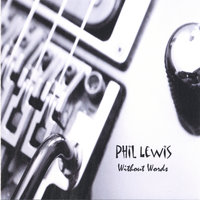 Without Words — Phil Lewis