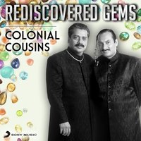 Rediscovered Gems: Colonial Cousins — Colonial Cousins