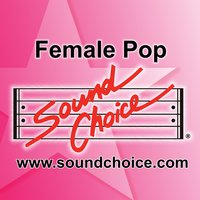 Karaoke - Teen Female Pop - Vol.5 — Various Artists - Sound Choice Karaoke