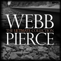 The Ultimate Collection — Webb Pierce