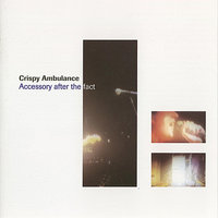 Accessory After The Fact — Crispy Ambulance