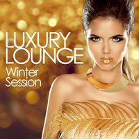 Luxury Lounge Winter Session — сборник