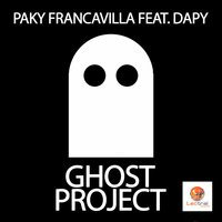 Ghost Project — Paky Francavilla, Dapy
