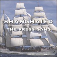 Shanghaied — The Press Gang