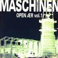 Maschinen Open Aer Volume 1 — сборник