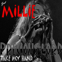 Precious Lord: Take My Hand — Millie