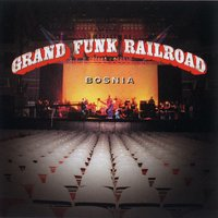 Bosnia — Paul Shaffer, Grand Funk
