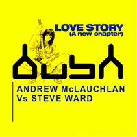 Love Story — Andrew Mclaughlin Vs Steve Ward